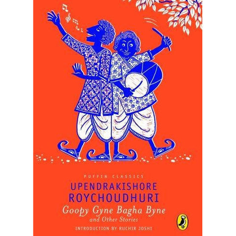 Puffin Classic: Goopy Gyne Bagha Byne and Other Stories - KitaabWorld