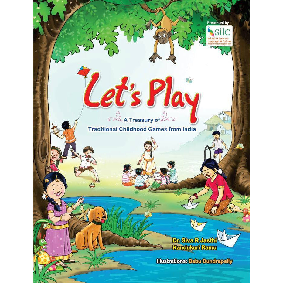 Let's Play: A Treasury of Childhood Games from India - KitaabWorld