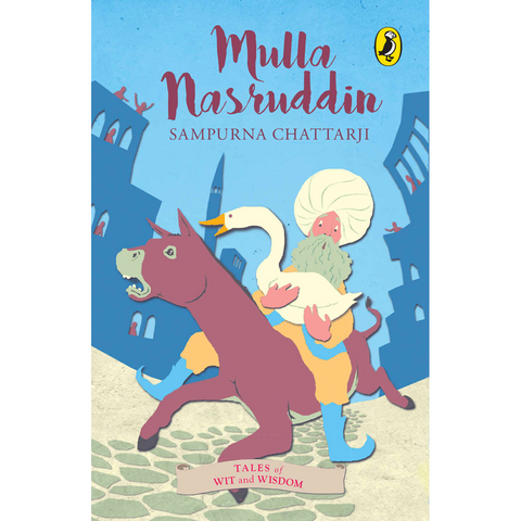 Tales of Wit and Wisdom: Mulla Nasruddin - KitaabWorld