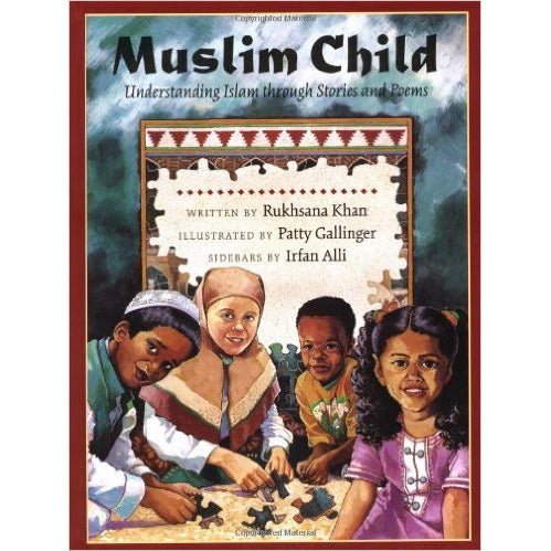 Muslim Child: Understand Islam Through Stories and Poems - KitaabWorld