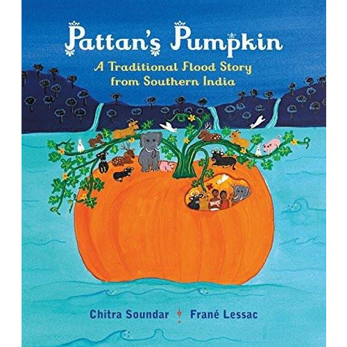 Pattan's Pumpkin: An Indian Flood Story - KitaabWorld