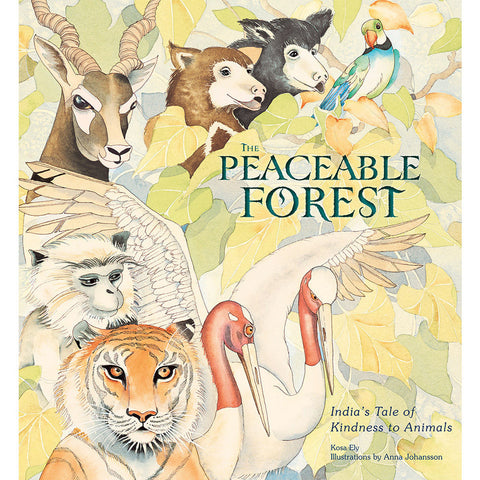 The Peaceable Forest - India's Tale of Kindness to Animals - KitaabWorld