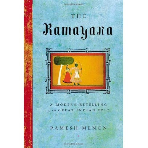 The Ramayana: A Modern Retelling of the Great Indian Epic - KitaabWorld