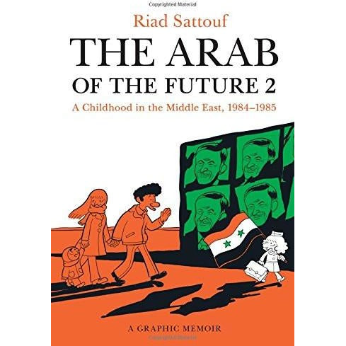 The Arab of the Future 2: A Childhood in the Middle East, 1984-1985