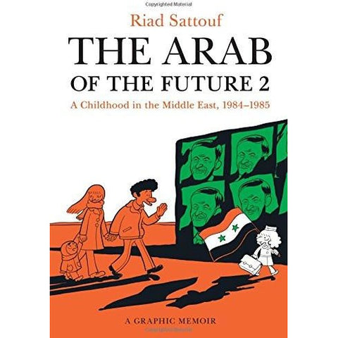 The Arab of the Future 2: A Childhood in the Middle East, 1984-1985 - KitaabWorld