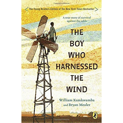 The Boy Who Harnessed the Wind - Young Readers Edition