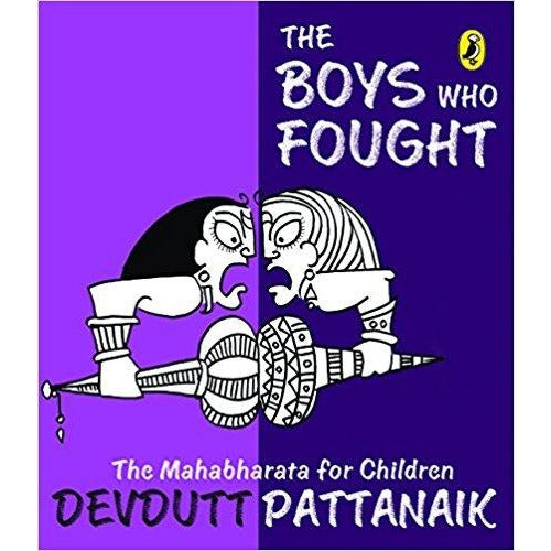 The Boys Who Fought: The Mahabharata for Children