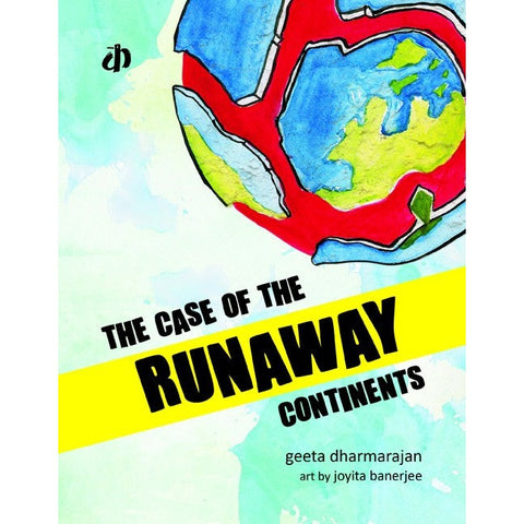 The Case of the Runaway Continents - KitaabWorld