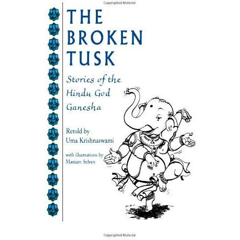 The Broken Tusk: Stories of the Hindu God Ganesha - KitaabWorld