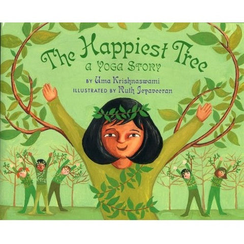 The Happiest Tree: A Yoga Story - KitaabWorld