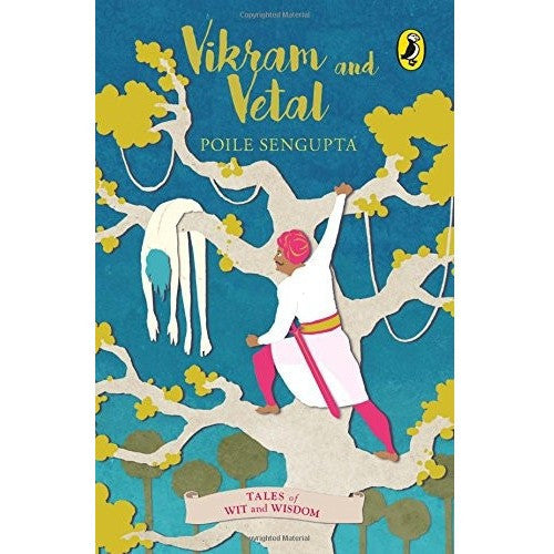 Tales of Wit and Wisdom: Vikram and Vetal - KitaabWorld