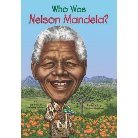 Who Was Nelson Mandela?