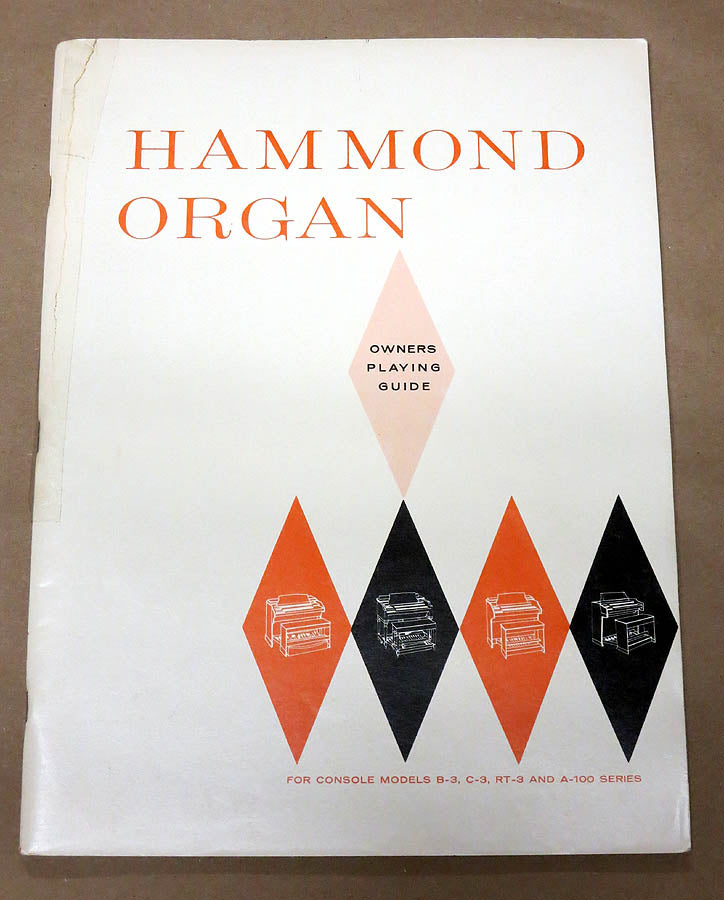 Owner's Playing Guide for Hammond B3 C3 RT3 and A-100