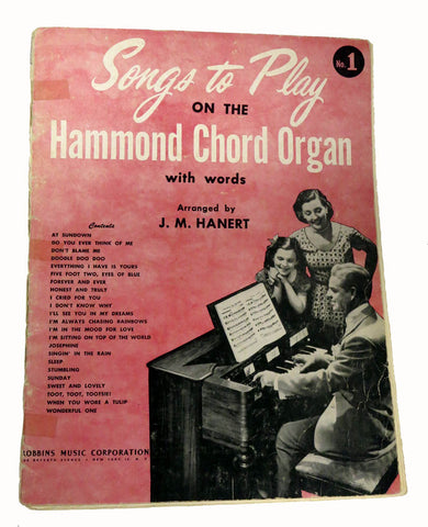Songs to Play on the Hammond Chord Organ #1