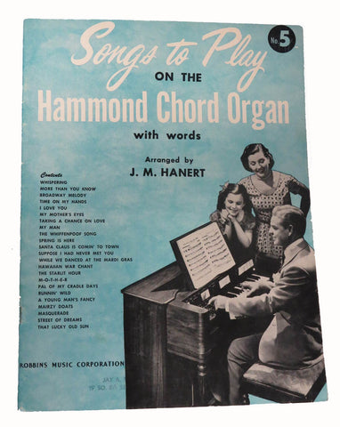 Songs to Play on the Hammond Chord Organ #5