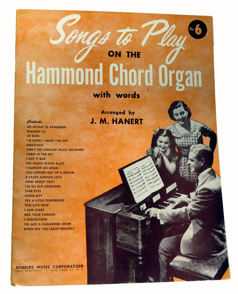 Songs to Play on the Hammond Chord Organ #6