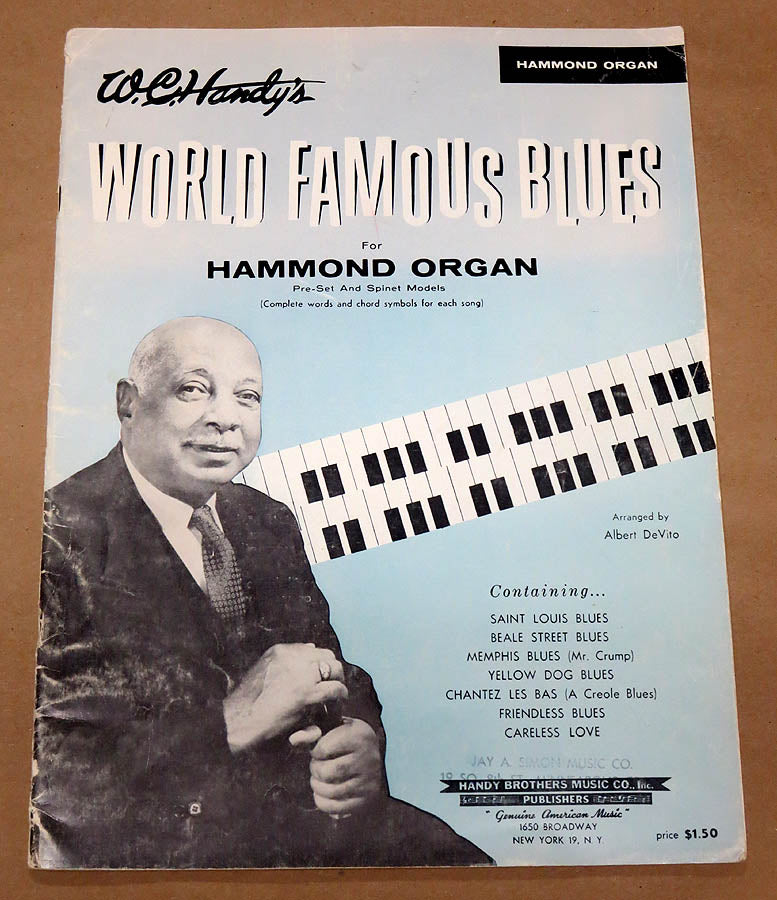 W. C. Handy's World Famous Blues for the Hammond Organ