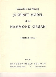 Suggestions for Playing Spinet Hammond Organ