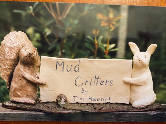 Mud Critters Sign w Critters  - by Jim Havner