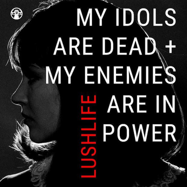 """My Idols Are Dead + My Enemies Are In Power"" Mixtape Dropped By Lushlife"