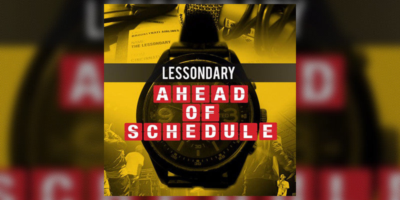 The Lessondary Releases 'Ahead of Schedule' Album A Day Early (Stream)