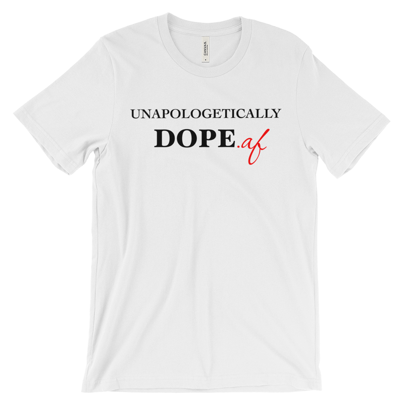 Unapologetically Dope T Shirt | G+Co. Apparel