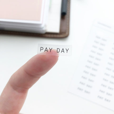 Payday Clear Stickers - PapergeekCo