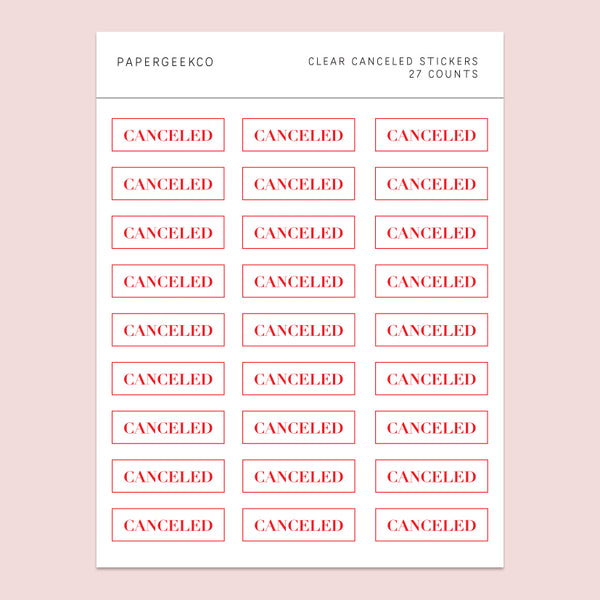 Canceled Stickers - Clear Planner Stickers - PapergeekCo