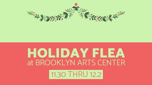 Holiday Flea at Brooklyn Arts Center