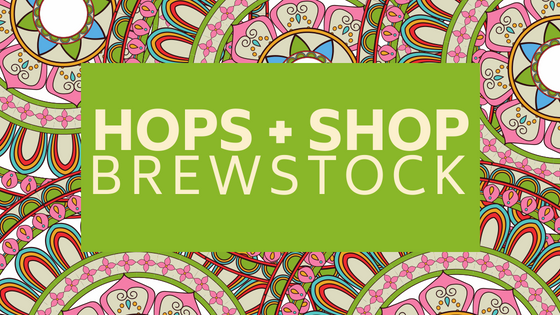 Hops + Shop Brewstock at Foothills Brewing (Tasting Room)