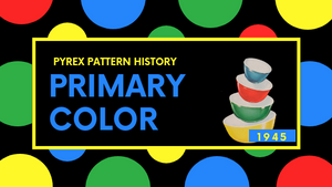 "Pyrex Pattern History: ""Color Bowl Set"""