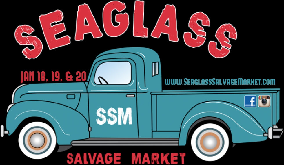 Visit Our Booth at Seaglass Salvage Market January 19 thru 21