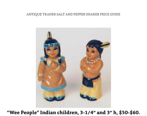 Image taken from the Antique Trader Salt and Pepper Price Guide-Wee People Indian Children