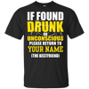 If found drunk please return to bestfriend