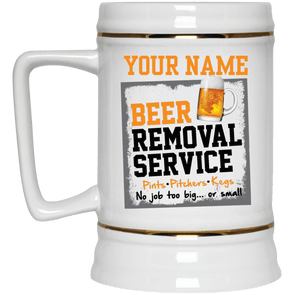 Personalized Beer Removal Service Beer Stein 22oz.