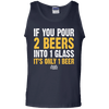 If You Pour 2 Beers