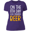 On the 8th day GOD created Beer
