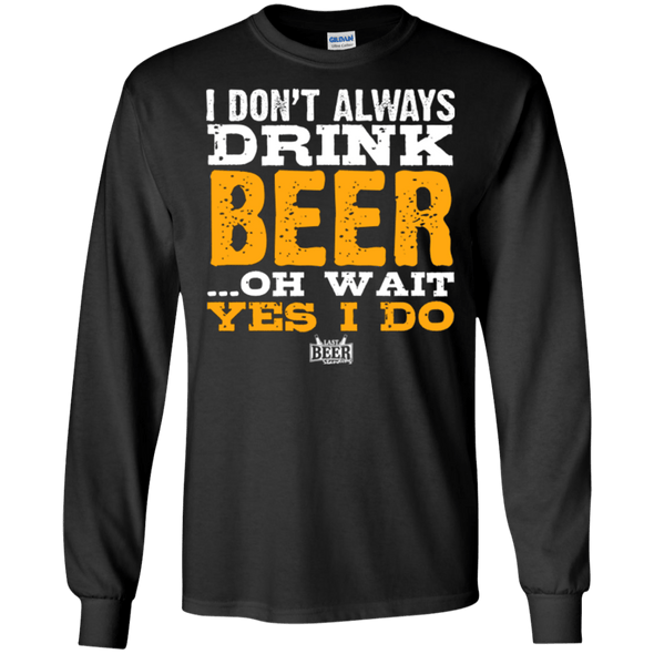 I Dont Always Drink Beer - Last Beer Standing