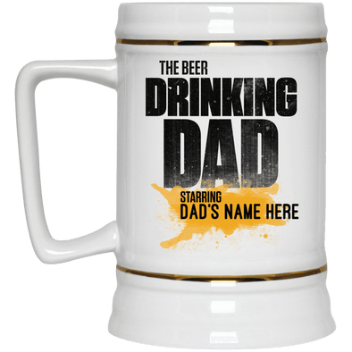 Personalized The Beer Drinking Dad Beer Stein 22oz.