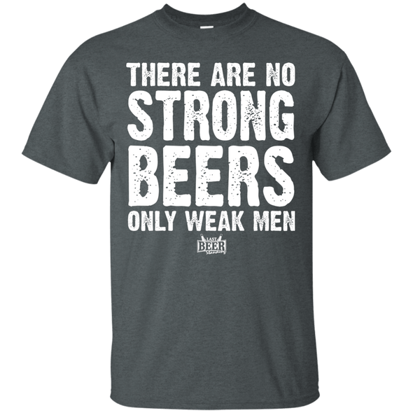 There Are No Strong Beers