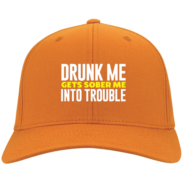 Drunk Me Gets Sober Me Into Trouble Flex Fit Twill Baseball Cap