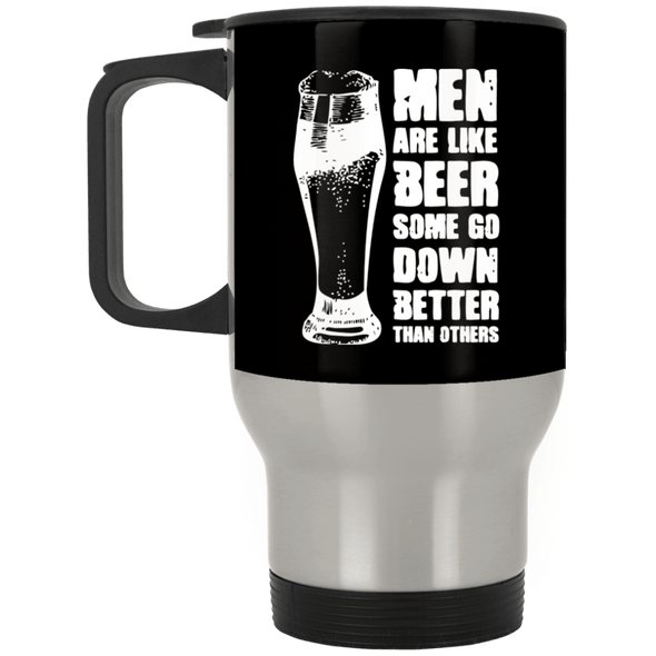 Men are like Beer Silver Stainless Travel Mug