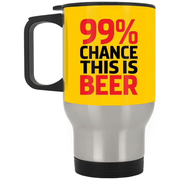 99%-chance-this-is-Beer 99% Chance This is Beer Travel Mug