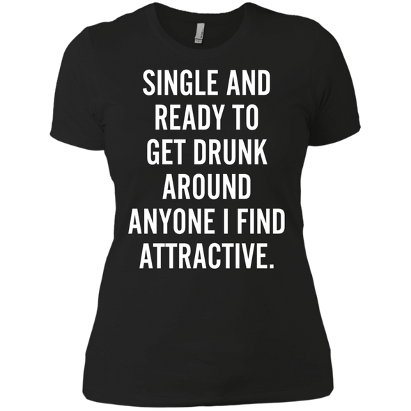 Single and Ready To Get Drunk