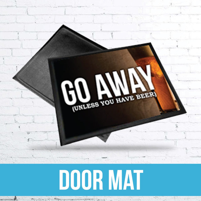 Go Away High Quality Door Mat