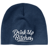 Drink Up Bitches Hat Beanie