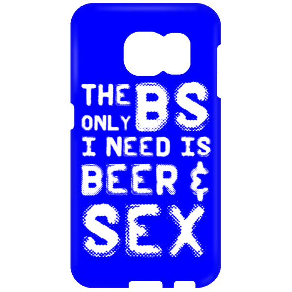 Apparel - Only BS I Need  Phone Case