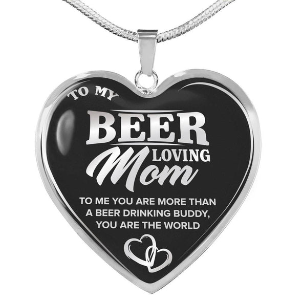 To My Beer Loving Mom Silver