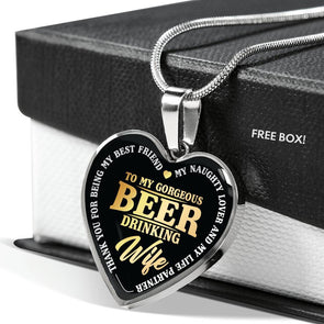 To My Gorgeous Beer Drinking Wife