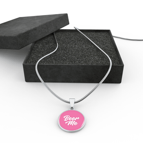 Beer Me Pink High Quality Made in USA Necklace
